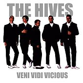 Play & Download Veni Vidi Vicious by The Hives | Napster