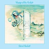 Play & Download Voyage Of The Acolyte by Steve Hackett | Napster