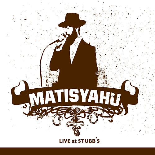 Play & Download Live at Stubb's by Matisyahu | Napster