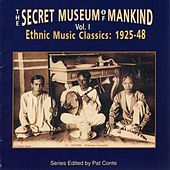 Secret Museum of Mankind: Ethnic Music Classics, Vol. 1 by Various Artists