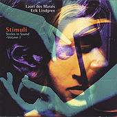 Stimuli: Stories In Sound  Volume 1 by Lauri Des Marais