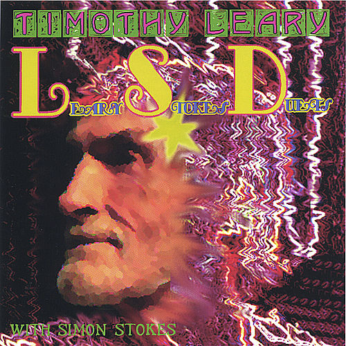 LSD (Leary Stokes Duets) by Timothy Leary