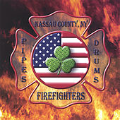 Play & Download Nassau County Firefighters Pipes And Drums by Nassau County Firefighters Pipes and Drums | Napster
