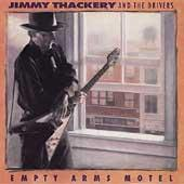 Play & Download Empty Arms Motel by Jimmy Thackery | Napster