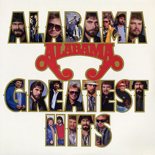 Play & Download Greatest Hits by Alabama | Napster