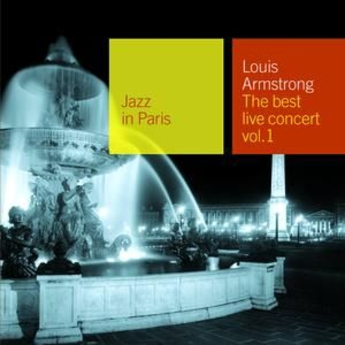 Play & Download Jazz In Paris: The Best Live Concert Vol. 1 by Louis Armstrong | Napster