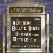 Sermon From Bethlehem by Rev. Billy C. Wirtz