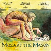 Play & Download Mozart The Mason by Jonathan Crow | Napster