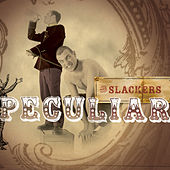 Peculiar by The Slackers