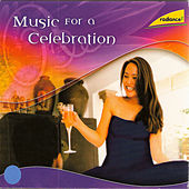 Play & Download Music for a Celebration by Various Artists | Napster