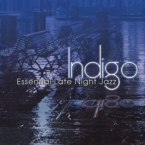 Play & Download Essential Late Night Jazz by Indigo | Napster