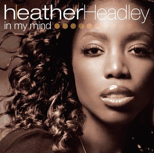 In My Mind by Heather Headley
