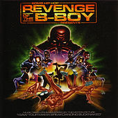 Play & Download Revenge Of The B-Boy by Various Artists | Napster