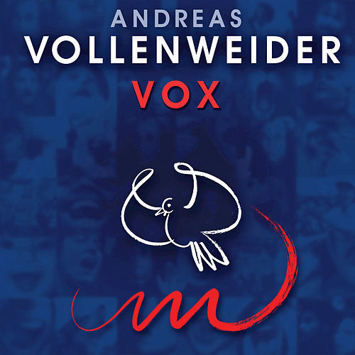Play & Download Vox by Andreas Vollenweider | Napster