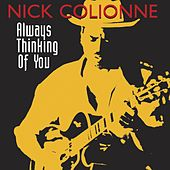 Always Thinking Of You by Nick Colionne