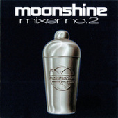 Play & Download Moonshine Mixer No. 2 by Various Artists | Napster