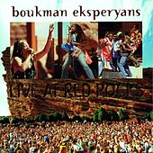 Play & Download Live At Red Rocks by Boukman Eksperyans | Napster