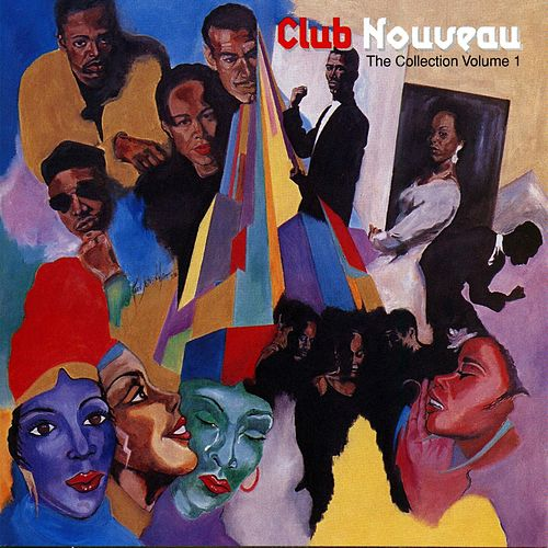 The Collection Volume 1 by Club Nouveau