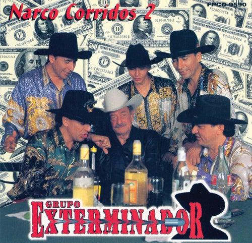 Narco Corridos Vol. 2 by Grupo Exterminador