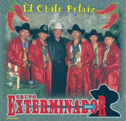 El Chile Pelaiz by Grupo Exterminador