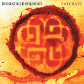 Play & Download Saturate by Breaking Benjamin | Napster