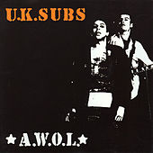 Play & Download A.W.O.L. by U.K. Subs | Napster
