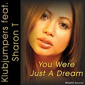 Play & Download You Were Just A Dream by Klubjumpers | Napster