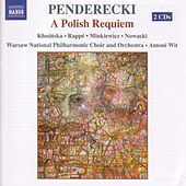 Play & Download Penderecki: A Polish Requiem by Krzysztof Penderecki | Napster