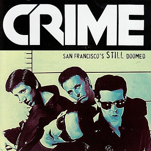 San Francisco's Still Doomed by Crime