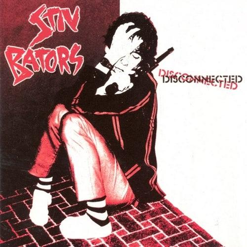 Disconnected [Bonus Tracks] by Stiv Bators
