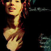 Play & Download Fumbling Towards Ecstasy by Sarah McLachlan | Napster