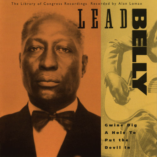 Gwine Dig A Hole To Put The Devil In by Leadbelly