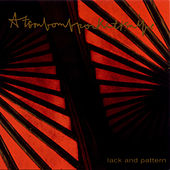 Lack and Pattern by Atombombpocketknife