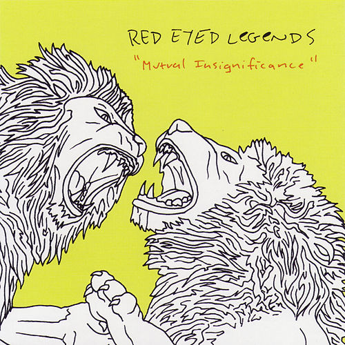 Mutual Insignificance [EP] by The Red-Eyed Legends
