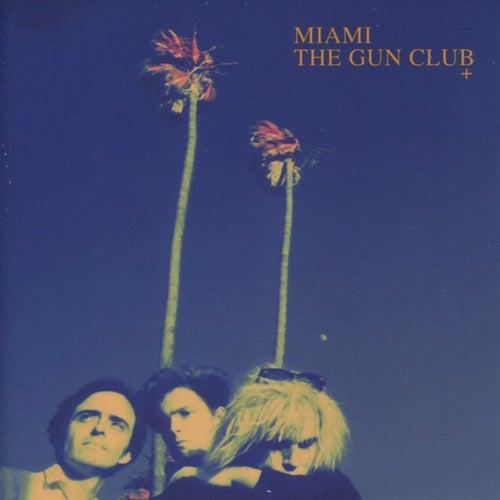 Miami by The Gun Club