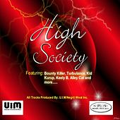 Play & Download High Society Riddim by Various Artists | Napster