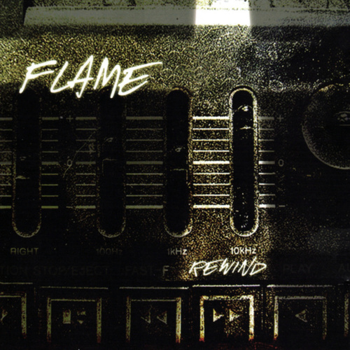 Play & Download Rewind by Flame | Napster