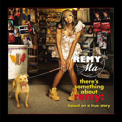 Play & Download There's Something About Remy-Based On A True Story by Remy Ma | Napster
