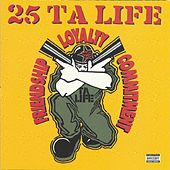 Play & Download Friendship, Loyalty, Commitment by 25 Ta Life | Napster