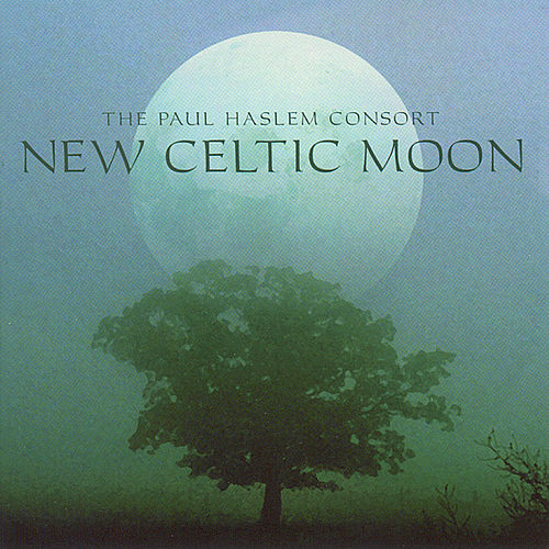 New Celtic Moon by The Paul Haslem Consort