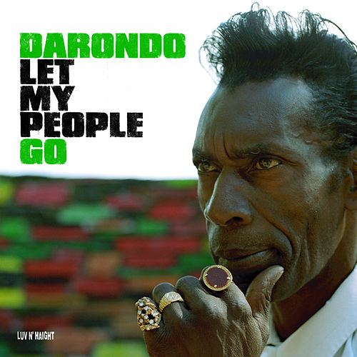 Let My People Go by Darondo