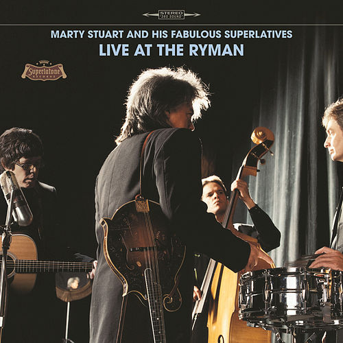 Play & Download Live At The Ryman by Marty Stuart | Napster