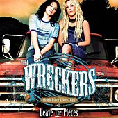 Play & Download Leave The Pieces by The Wreckers | Napster