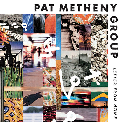 Play & Download Letter from Home by Pat Metheny | Napster