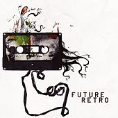Future Retro [Digital Version] by Various Artists