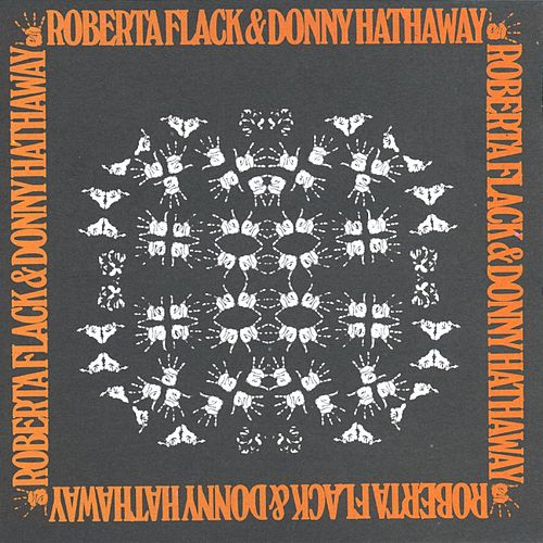 Play & Download Roberta Flack & Donny Hathaway by Roberta Flack | Napster
