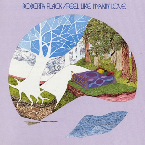 Play & Download Feel Like Makin' Love by Roberta Flack | Napster
