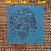 Play & Download Oasis by Roberta Flack | Napster