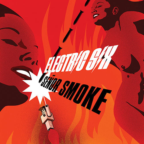 Play & Download Senor Smoke by Electric Six | Napster