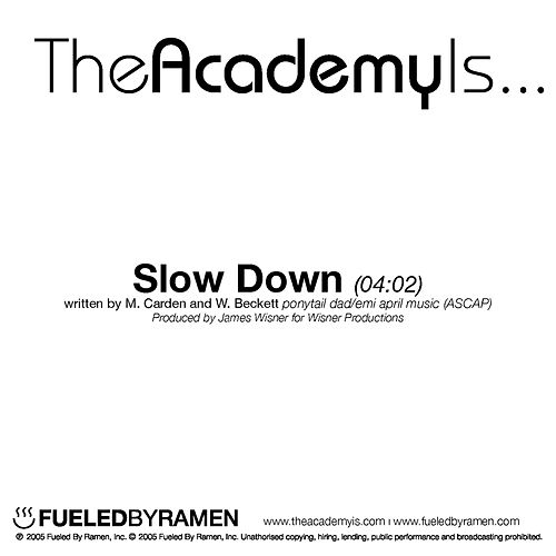 Play & Download Slow Down by The Academy Is. . . | Napster